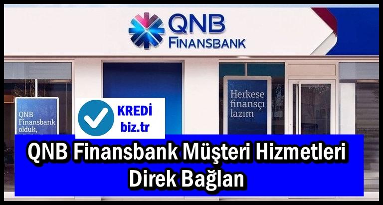 QNB Finansbank Müşteri Hizmetleri Direk Bağlan