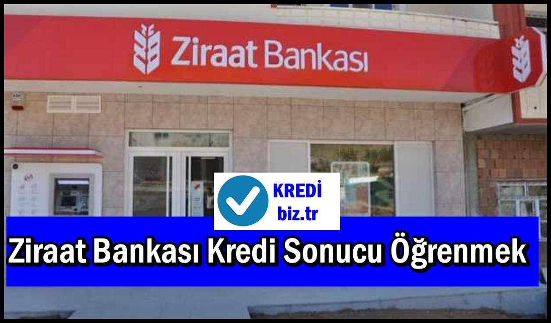 Ziraat Bankası Kredi Sonucu Öğrenmek
