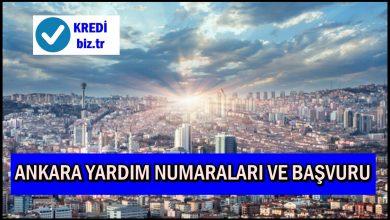 Ankara Yardım Numaraları ve Başvuru