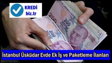 İstanbul Üsküdar Evde Ek İş ve Paketleme İlanları