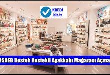 KOSGEB Destek Destekli Ayakkabı Mağazası Açmak
