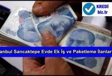 İstanbul Sancaktepe Evde Ek İş ve Paketleme İlanları
